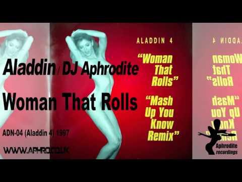 Aladdin / Aphrodite - Woman That Rolls