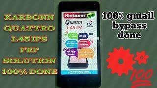 karbonn quattro l45 ips frp unlock 100% done
