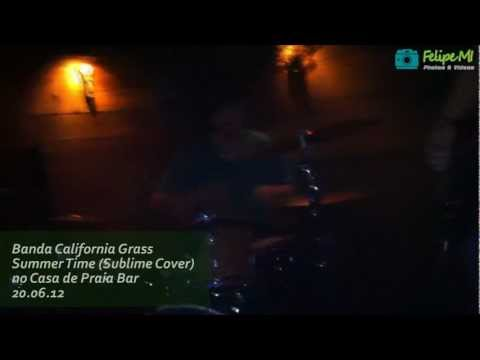 California Grass - Summer Time (Sublime Cover)