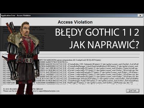 """Gothic 1 i 2 - Jak naprawić błąd Access Violation oraz """"gra się nie uruchamia"""""""