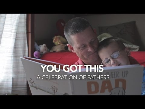 You Got This - Father's Day Celebration