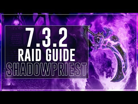Shadow Priest PvE Guide :: Legion Patch 7.3.2