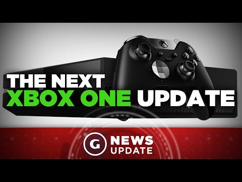 What's in The Next Xbox One Update? - GS News Update
