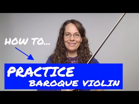 How to practice the Baroque violin with Alexander Technique
