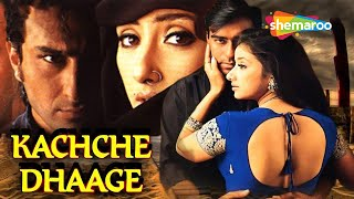 Kachche Dhaage(HD) Ajay Devgn | Saif Ali Khan | Manisha Koirala -With Eng Subtitles |Bollywood Movie