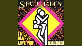 I will always love you (Protection Radio Mix)
