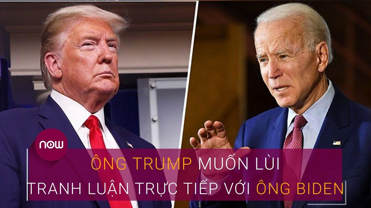Bầu cử Tổng thống Mỹ 2020: Ông Trump muốn lùi thời gian tranh luận trực tiếp với ông Biden | VTC Now