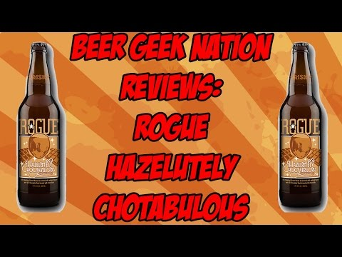 Rogue Hazelutely Choctabulous | Beer Geek Nation Craft Beer Reviews