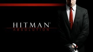 Hitman Absolution - Gameplay PC [HD]