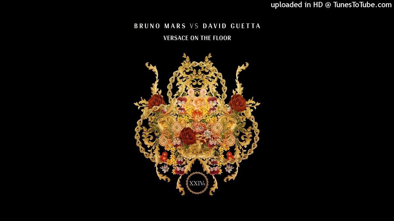 Download Bruno Mars vs David Guetta - Versace on The Floor [Audio]