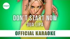Dua Lipa - Don't Start Now (Official Karaoke Instrumental) | SongJam