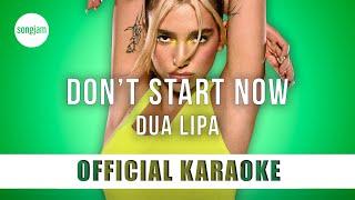 Dua Lipa - Don't Start Now (Official Karaoke Instrumental) | SongJam