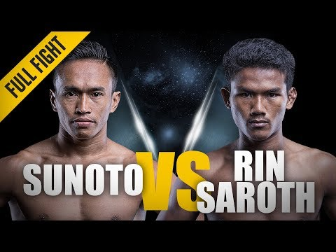 ONE: Full Fight | Sunoto vs. Rin Saroth | Hometown Hero | January 2018
