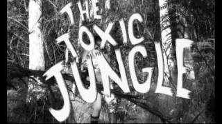 Episode 1: THE TOXIC JUNGLE