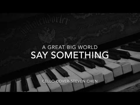 Say Something (Cello Cover)
