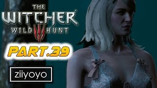The witcher 3 wild hunt Gameplay Walkthrough Part 39[1080p HD 60FPS PC ULTRA] - No Commentary