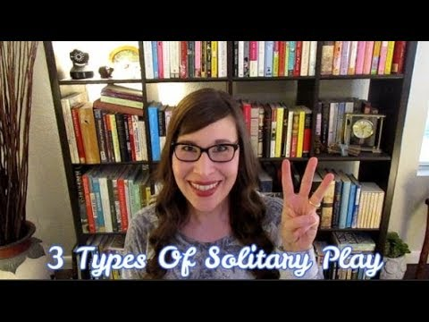 3 Types Of Solitary Play