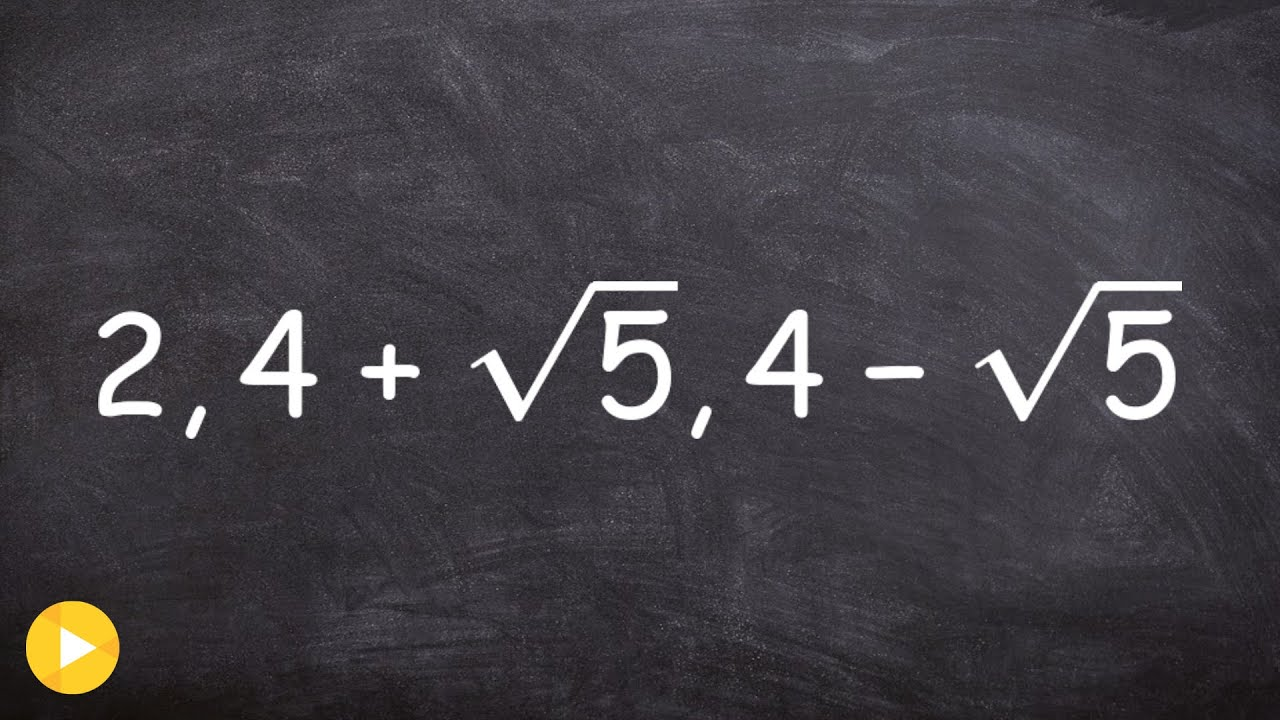 Finding The Polynomial With Irrational Zeros YouTube