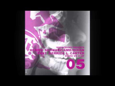 IV05 Henrik Schwarz / Âme / Dixon feat. Derrick L. Carter - Where We At Version 1 - Where We At EP