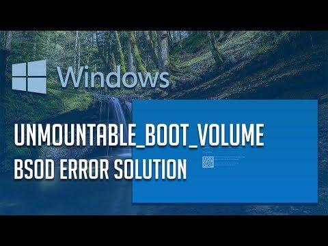 How to Fix UNMOUNTABLE_BOOT_VOLUME Error in Windows 10/8/7 - 「2 Solutions」2019
