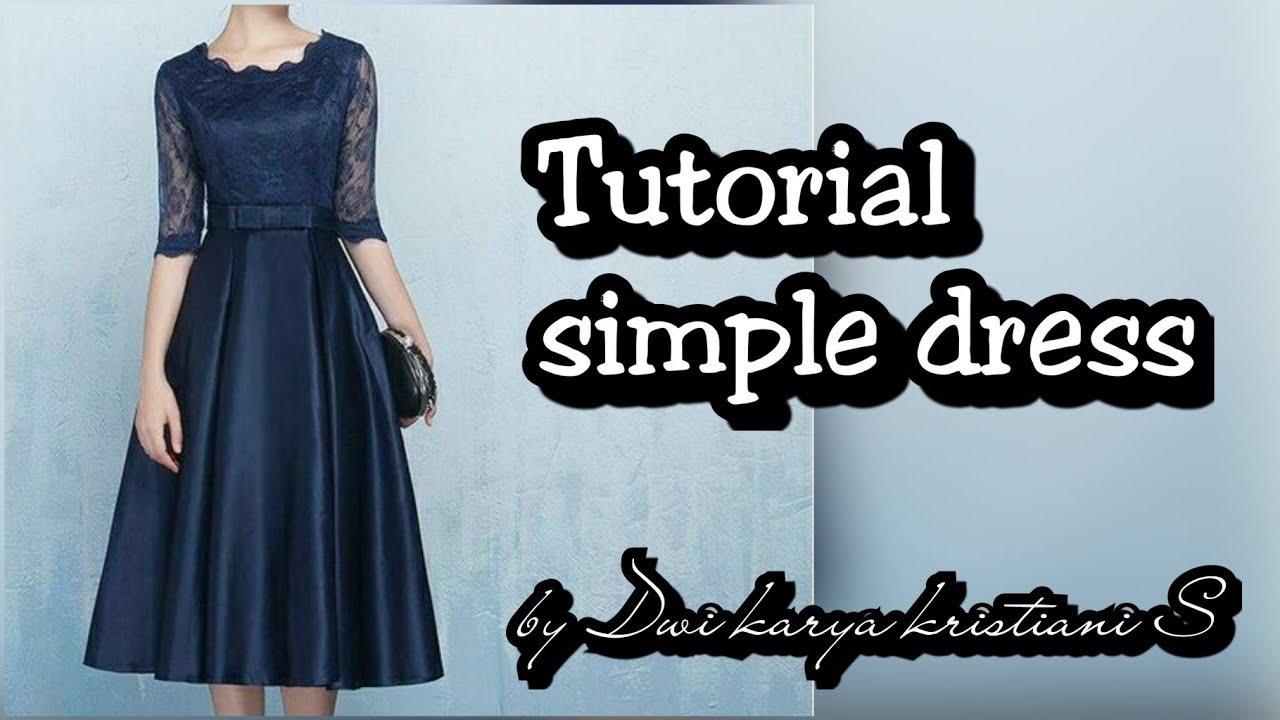 Tutorial dress brokat dengan paduan kain batik