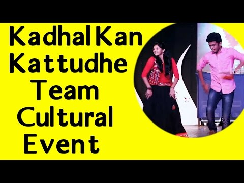 Kadhal Kan Kattudhe Team at MIT College Cultural Event