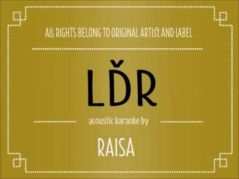 [Acoustic Karaoke] LDR - Raisa