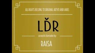 Video [Acoustic Karaoke] LDR - Raisa download MP3, 3GP, MP4, WEBM, AVI, FLV April 2018