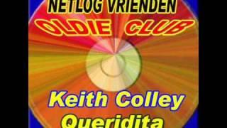 Keith Colley - Queridita