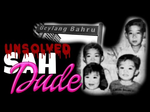 SAH Dude Unsolved: Geylang Bahru Family Murders