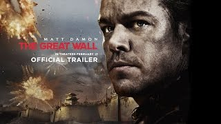 The Great Wall - Official Trailer - In Theaters February 2017 (HD) by : Legendary
