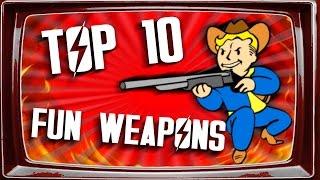 Fallout 4 - Top 10 FUN Weapons