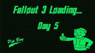 Fallout 3 John 6:5 this is the pits. day 5