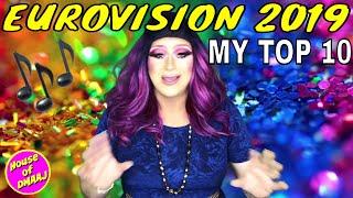 Eurovision 2019: My Top 10 | American Drag Queen Ariel DMaaj