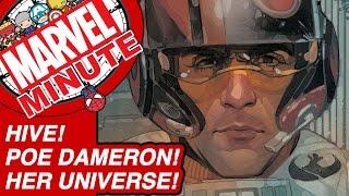 Hive! Poe Dameron! Her Universe! - Marvel Minute 2016