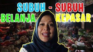 Download SUBUH SUBUH KE PASAR, DEMI HARGA MURAH !!! Mp3 and Videos