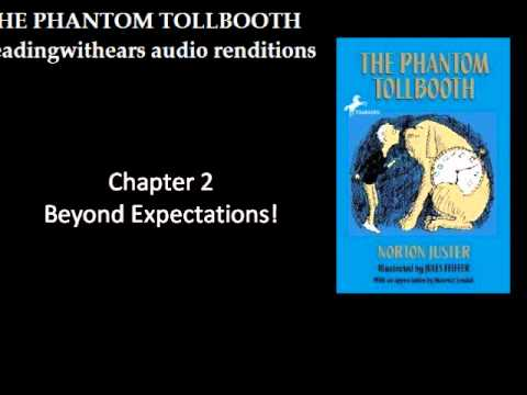 The Phantom Tollbooth  CH 2  Beyond Expectations