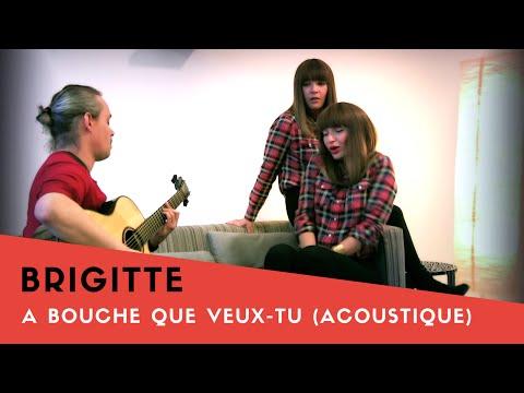 """BRIGITTE En VIDEO LIVE GUITARE ACOUSTIQUE Exclusive : """"A Bouche Que Veux-tu""""  ( La Boite Noire )"""