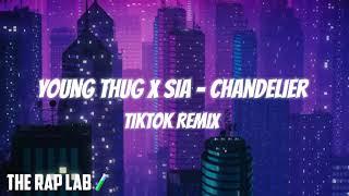 Young Thug X Sia - Chandelier | TikTok Remix | Lifestyle
