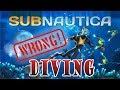 Is diving in Subnautica realistic?