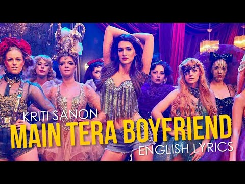 Main Tera Boyfriend | LYRICS | English Translations | Raabta | Kriti Sanon & Sushant Singh Rajput