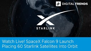 Watch Live! SpaceX Falcon 9 Rocket Launch, Putting 60 Starlink Satellites Into Space