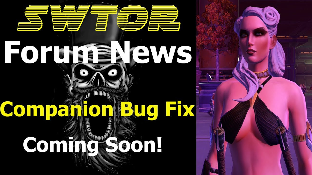 SWTOR Forum News Companion Bug Fixes Coming Soon