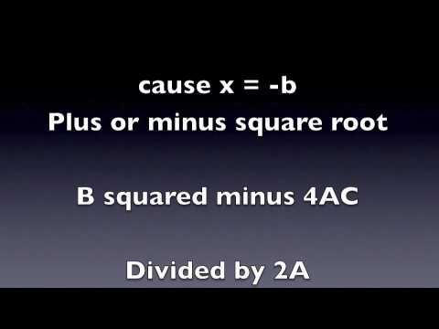 quadratic formula song!