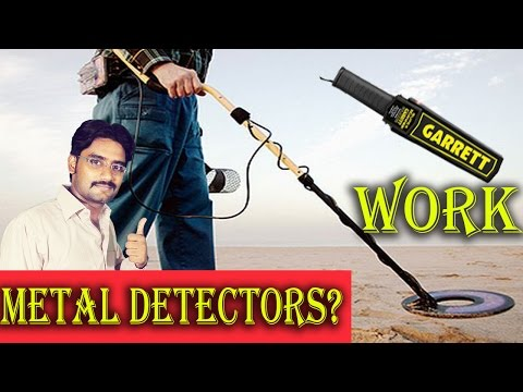Metal Detectors? Security Check? Gold Mining? Explained In [Hindi/Urdu]
