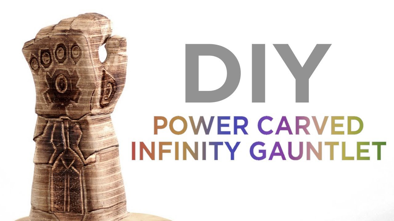 Power Carving Thanos' Infinity Gauntlet: 16 Steps (with Pictures)