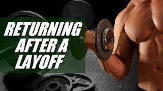How To Return To The Gym After A Training Layoff