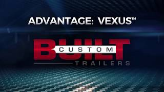 VEXUS® Advantage Custom Built Trailers