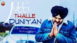 Jutti Thalle Duniyan - Sidhu Moose Wala - Game Changerz - Latest Punjabi Songs 2020