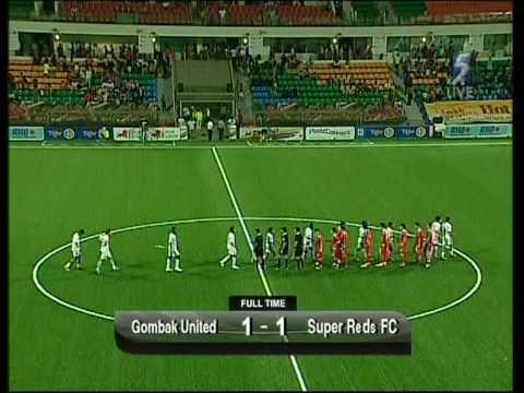 Gombak United 1 Super Reds 1 |7/08/09|